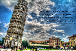 We should come home from adventures, and perils, and discoveries every ...