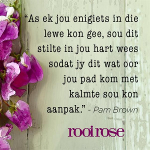 ... kom met kalmte sou kon aanpak pam brown # quotes # words # inspiration
