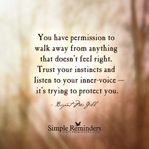 ... your inner voice trust your instincts and listen to your inner voice
