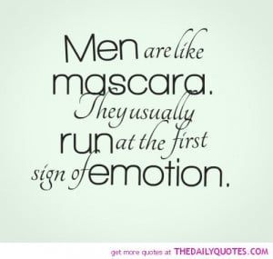 men-are-like-mascara-run-first-sight-emotion-funny-quotes-sayings ...