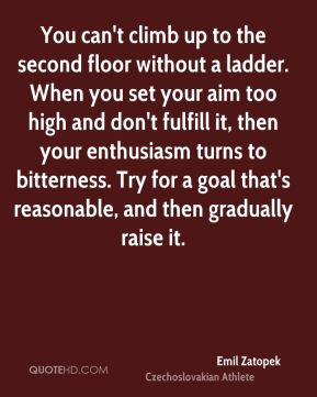 emil-zatopek-athlete-quote-you-cant-climb-up-to-the-second-floor.jpg