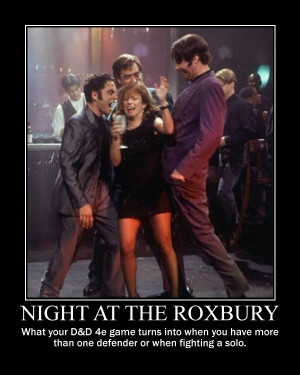 Night at the Roxbury: Tricks for Multiple Defender Parties > 4e ...