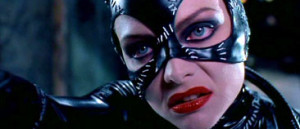 Catwoman ( Michelle Pfeiffer ):