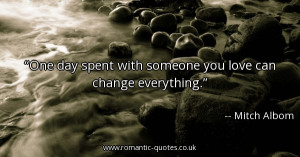 ... -spent-with-someone-you-love-can-change-everything_600x315_12397.jpg