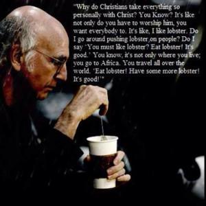Larry David. Hilarious.