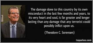 The damage done to this country by its own misconduct in the last few ...