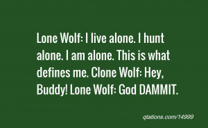 lone wolf quotes source http quoteinsta com quotes about lone wolf