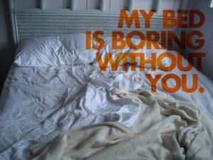 Empty bed love quote