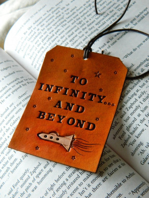 Leather Luggage Tag - Toy Story Quote - Buzz Lightyear - To Infinity ...