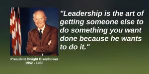 President Dwight Eisenhower Quote on Leadership