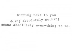 ... you doing nothing means everything to me by best love quotes on may 4