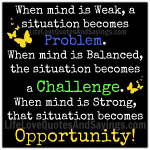 Quotes About Challenge And Opportunity