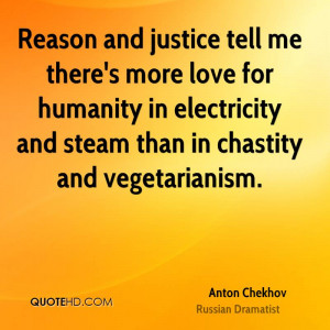 Reason and justice tell me there's more love for humanity in ...