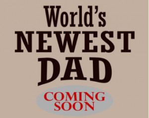 New Dad Shirt Worlds Newest Daddy Coming Soon T-Shirt Pregnancy ...