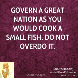 ... great nation as you would cook a small fish. Do not overdo it