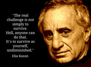 Elia Kazan - Film Director Quote - Movie Director Quote #eliakazan
