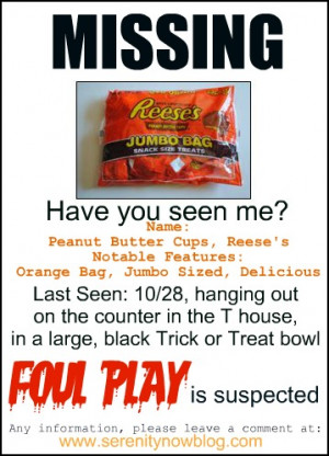 can't imagine what might have happened to poor Reese's. All I know ...
