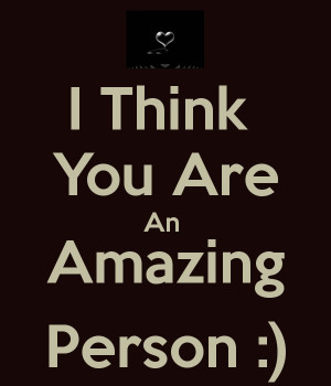 i think you are awesome quotes - photo #29