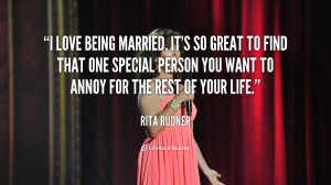 quote-Rita-Rudner-i-love-being-married-its-so-great-553.png