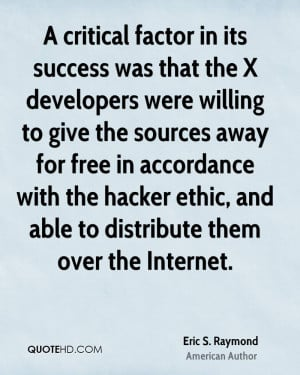 critical factor in its success was that the X developers were ...
