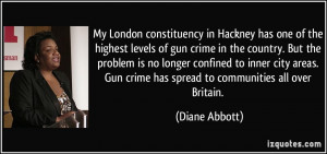 My London constituency in Hackney has one of the highest levels of gun ...