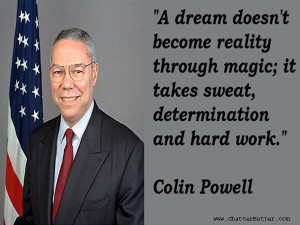 Colin Powell Quotes On Hard Work