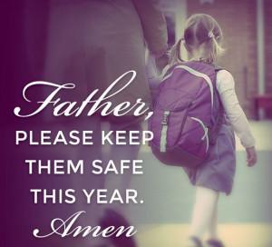 ... keep them safe quotes god kids prayer christian father school safe