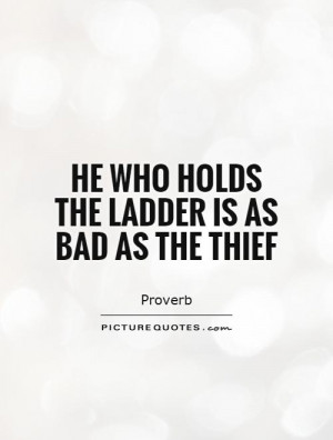Proverb Quotes Thief Quotes