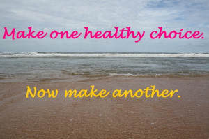 One of my favorite healthy living quotes is from Heather of Then ...