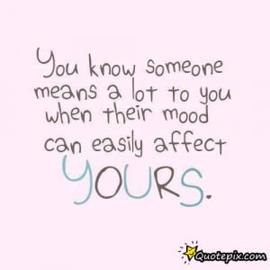 You Mean A LOT To ME..