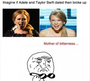 taylor swift and adele, funny quotes