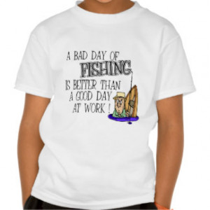Funny Fishing Sayings T-shirts & Shirts