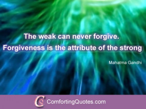Quotes About Forgiveness and Being Strong