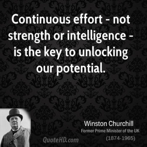 Continuous effort - not strength or intelligence - is the key to ...