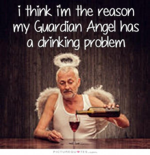 Quotes Problem Quotes Being Real Quotes Funny Alcohol Quotes Angels ...