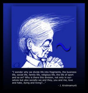 Krishnamurti quote... ~;)