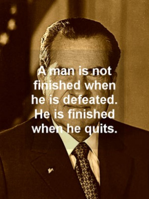 Richard Nixon Famous Quote