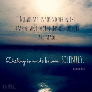 Destiny Quote Via Facebook.com/mused