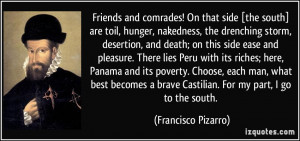 Friends and comrades! On that side [the south] are toil, hunger ...