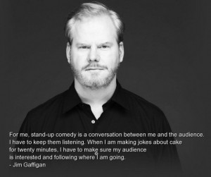 Jim gaffigan quotes and sayings stand up comedy meaning