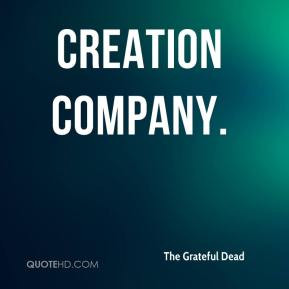 The Grateful Dead creationpany