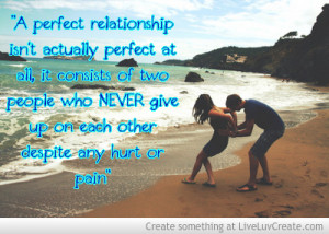 There Is No Perfect Relationship