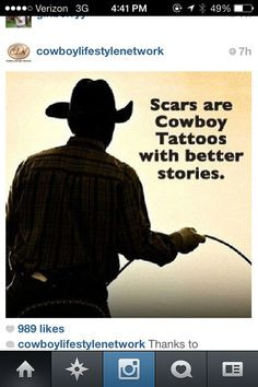 ... Cowboy, Cowboy Tattoo, Cowgirls, Life, Quotes, American Cattlemen