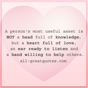 person's most useful asset | Heart full of love quote card
