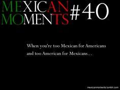... Chicano problem, it's a U.S. Latino problem! Ni de aqui, y ni de aya