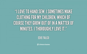 love to hand sew. I sometimes make clothing for my children, which ...