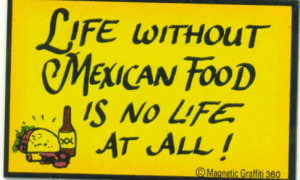 funny mexican food quotes 1 funny mexican food quotes 2 funny mexican ...