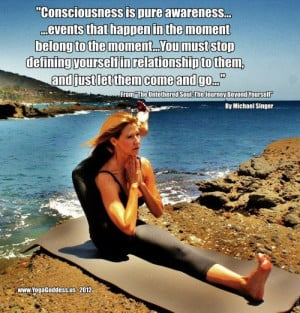 deepak+chopra+quotes+on+mindfulness | Consciousness is pure awareness ...