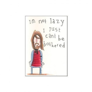 LAZY BOY CUTE ORIGINAL ART with funny quote