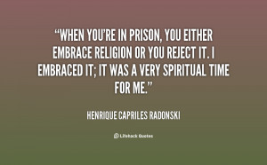 ... Capriles-Radonski-when-youre-in-prison-you-either-embrace-137598_2.png